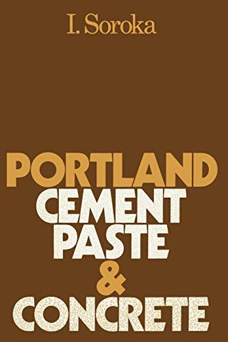 9781349039968: Portland Cement Paste and Concrete
