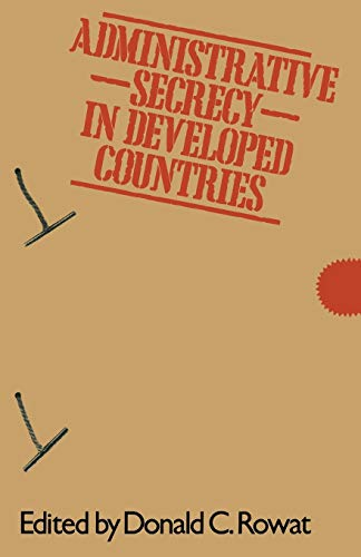 9781349041268: Administrative Secrecy in Developed Countries