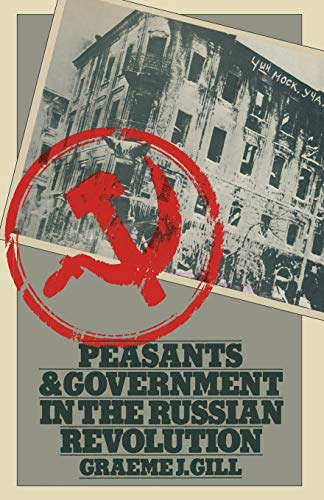 9781349043040: Peasants and Government in the Russian Revolution