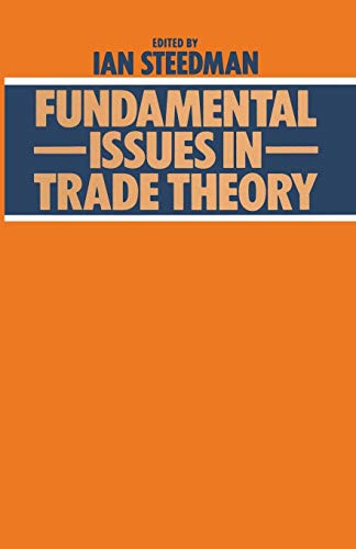9781349043804: Fundamental Issues in Trade Theory