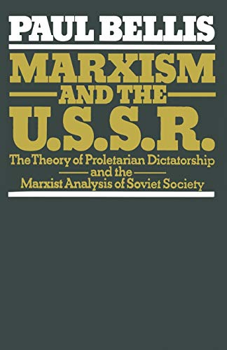 9781349044115: Marxism and the U.S.S.R.: The Theory of Proletarian Dictatorship and the Marxist Analysis of Soviet Society