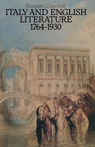 9781349046447: Italy and English Literature 1764-1930