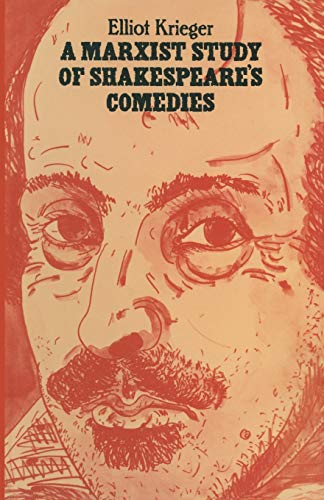 9781349046560: A Marxist Study of Shakespeare's Comedies