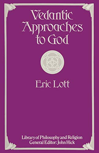 9781349048465: Vedantic Approaches to God (Library of Philosophy and Religion)