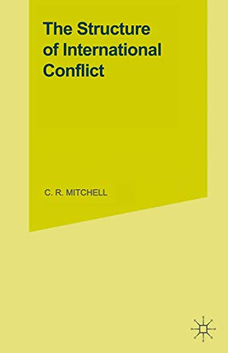 9781349048885: The Structure of International Conflict