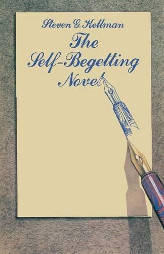 9781349049110: The Self-Begetting Novel