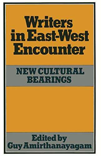 9781349049455: Writers in East-West Encounter: New Cultural Bearings