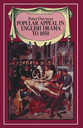 9781349051823: Popular Appeal in English Drama to 1850