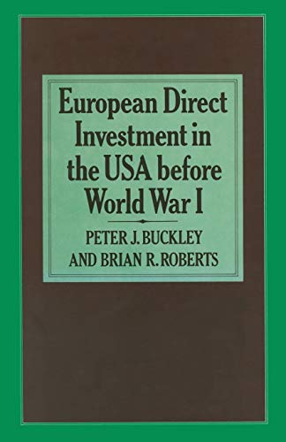 9781349054978: European Direct Investment in the U.S.A. before World War I