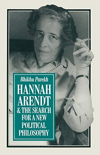 9781349057498: Hannah Arendt and the Search for a New Political Philosophy