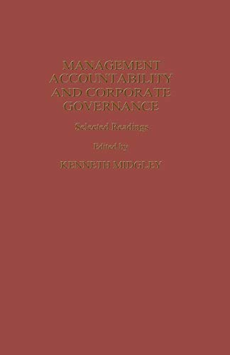 Management Accountability and Corporate Governance. Selected Readings: K. MIDGLEY