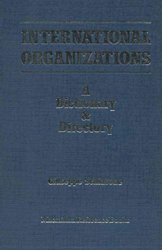 9781349061914: International Organizations: A Dictionary & Directory