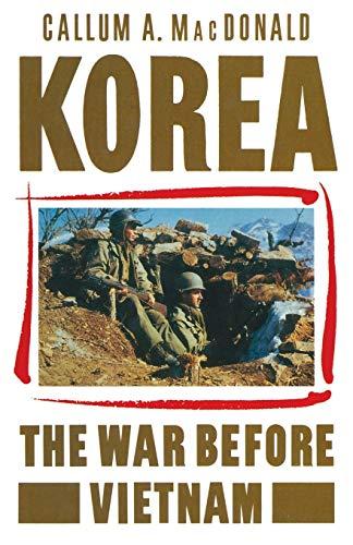 9781349063345: Korea: The War before Vietnam