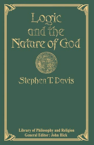 9781349063543: Logic and the Nature of God (Library of Philosophy and Religion)