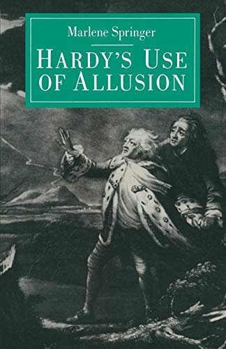 9781349063918: Hardy's Use of Allusion