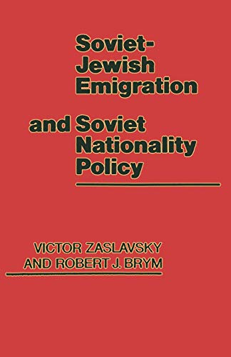 9781349064380: Soviet-Jewish Emigration and Soviet Nationality Policy