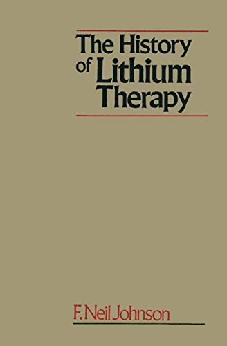 9781349072910: The History of Lithium Therapy