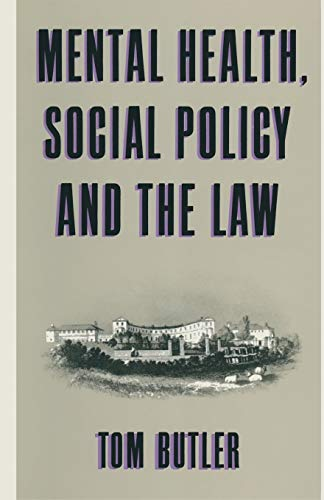 9781349074419: Mental Health, Social Policy and the Law