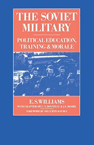 9781349077564: The Soviet Military: Political Education, Training and Morale (RUSI Defence Studies)