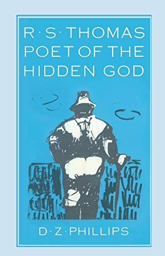 9781349081271: R. S. Thomas: Poet of the Hidden God: Meaning and Mediation in the Poetry of R. S. Thomas