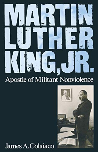 9781349082254: Martin Luther King, Jr.: Apostle of Militant Nonviolence