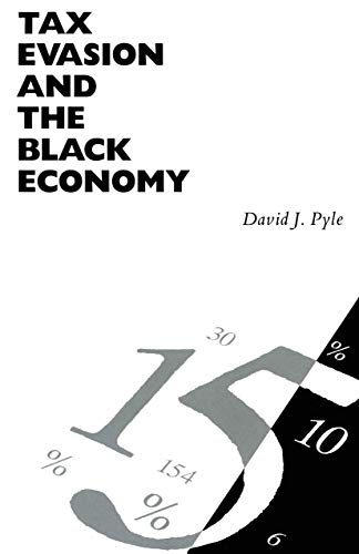 9781349084906: Tax Evasion and the Black Economy