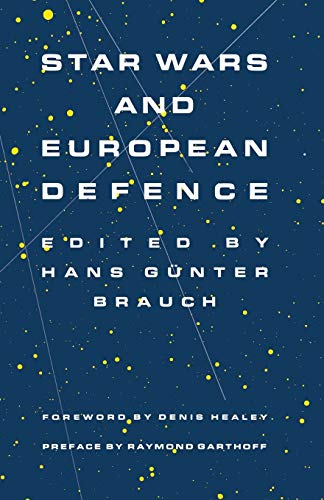 9781349086177: Star Wars and European Defence: Implications for Europe: Perception and Assessments