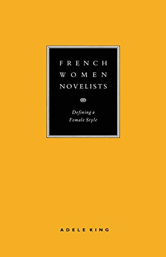 9781349088171: French Women Novelists: Defining a Female Style