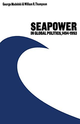 9781349091560: Seapower in Global Politics, 1494–1993