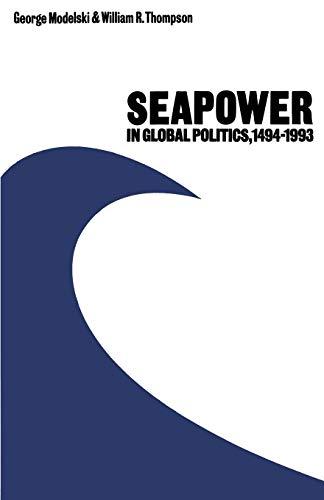9781349091560: Seapower in Global Politics, 1494–1993