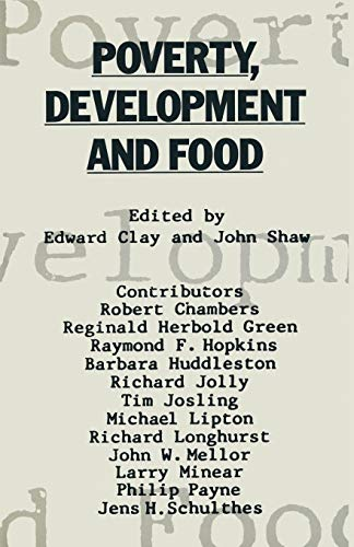 9781349092161: Poverty, Development and Food: Essays in honour of H. W. Singer on his 75th birthday
