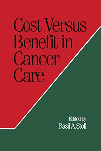 9781349092987: Cost Versus Benefit in Cancer Care