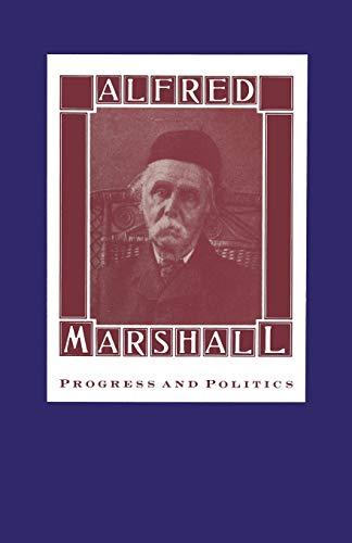 9781349093151: Alfred Marshall: Progress and Politics