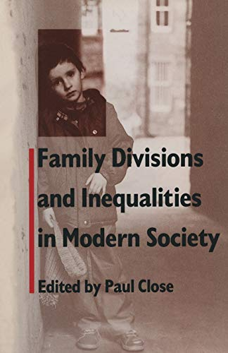 9781349093397: Family Divisions and Inequalities in Modern Society