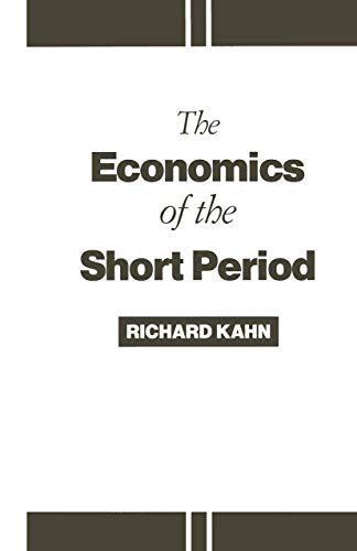 9781349098194: The Economics of the Short Period