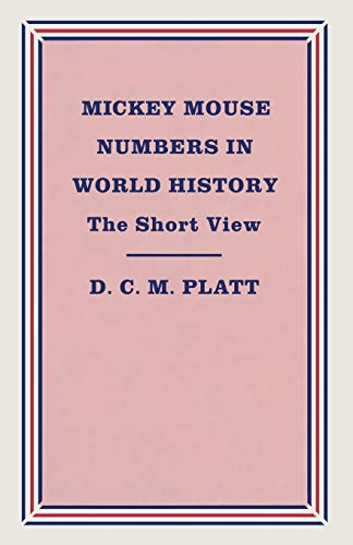 9781349103027: Mickey Mouse Numbers in World History: The Short View