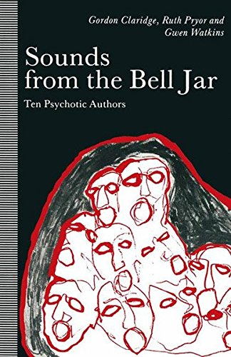 9781349105014: Sounds from the Bell Jar: Ten Psychotic Authors