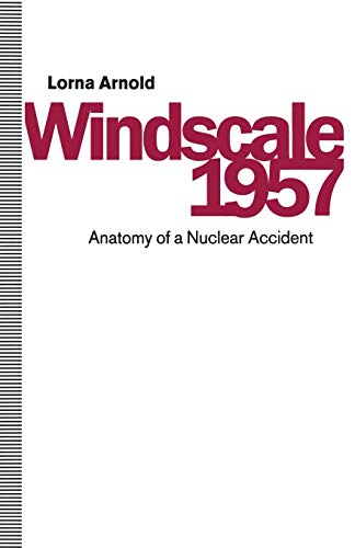9781349105847: Windscale 1957: Anatomy of a Nuclear Accident
