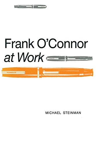9781349107797: Frank O'Connor at Work (Studies in Anglo-Irish Literature)
