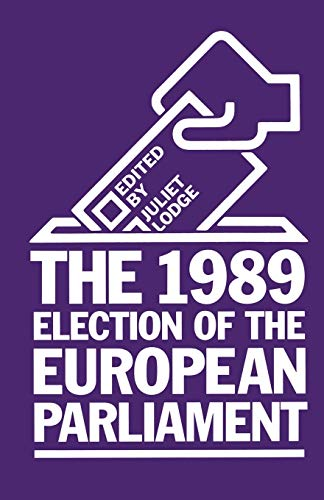 9781349108954: The 1989 Election of the European Parliament