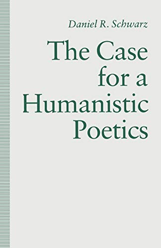 9781349110728: The Case For a Humanistic Poetics