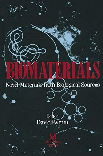 9781349111695: Biomaterials: Novel Materials from Biological Sources