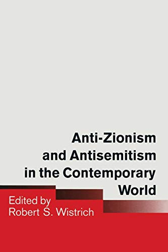 9781349112647: Anti-Zionism and Antisemitism in the Contemporary World
