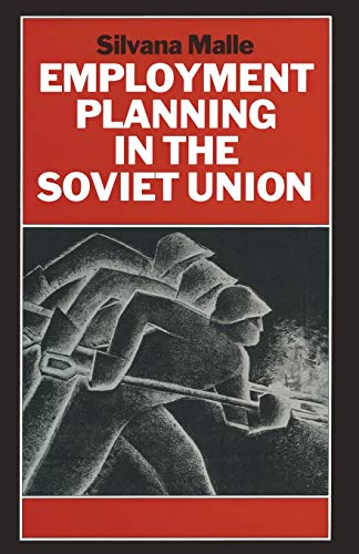9781349115907: Employment Planning in the Soviet Union: Continuity and Change
