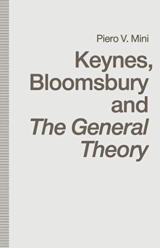 9781349116539: Keynes, Bloomsbury and The General Theory