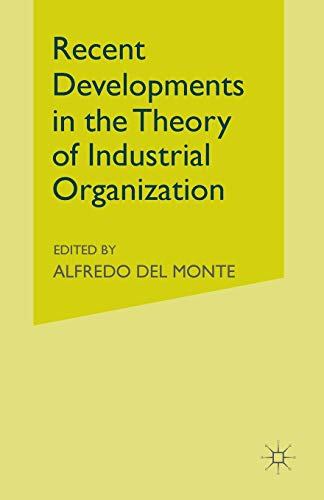 9781349117734: Recent Developments in the Theory of Industrial Organization