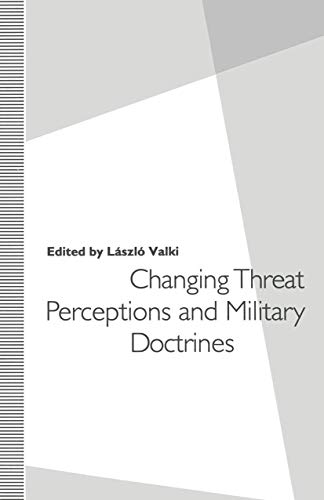 9781349120628: Changing Threat Perceptions and Military Doctrines