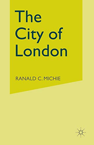9781349123247: The City of London: Continuity and Change, 1850–1990