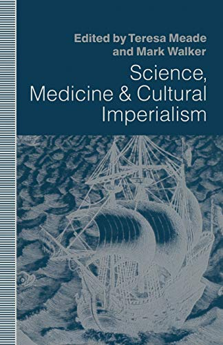 9781349124473: Science, Medicine and Cultural Imperialism