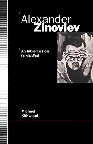 9781349124855: Alexander Zinoviev: An Introduction to His Work